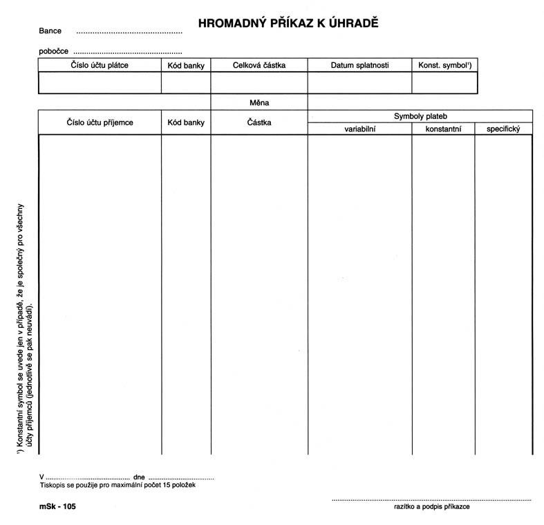 mSk 105 - HROMADNÝ PŘÍKAZ K ÚHRADĚ 2/3 A4-COPY 100L