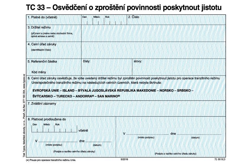 TC 33-Osved.o zprošt.povin.posk.jistotu(od 1.5.2016)