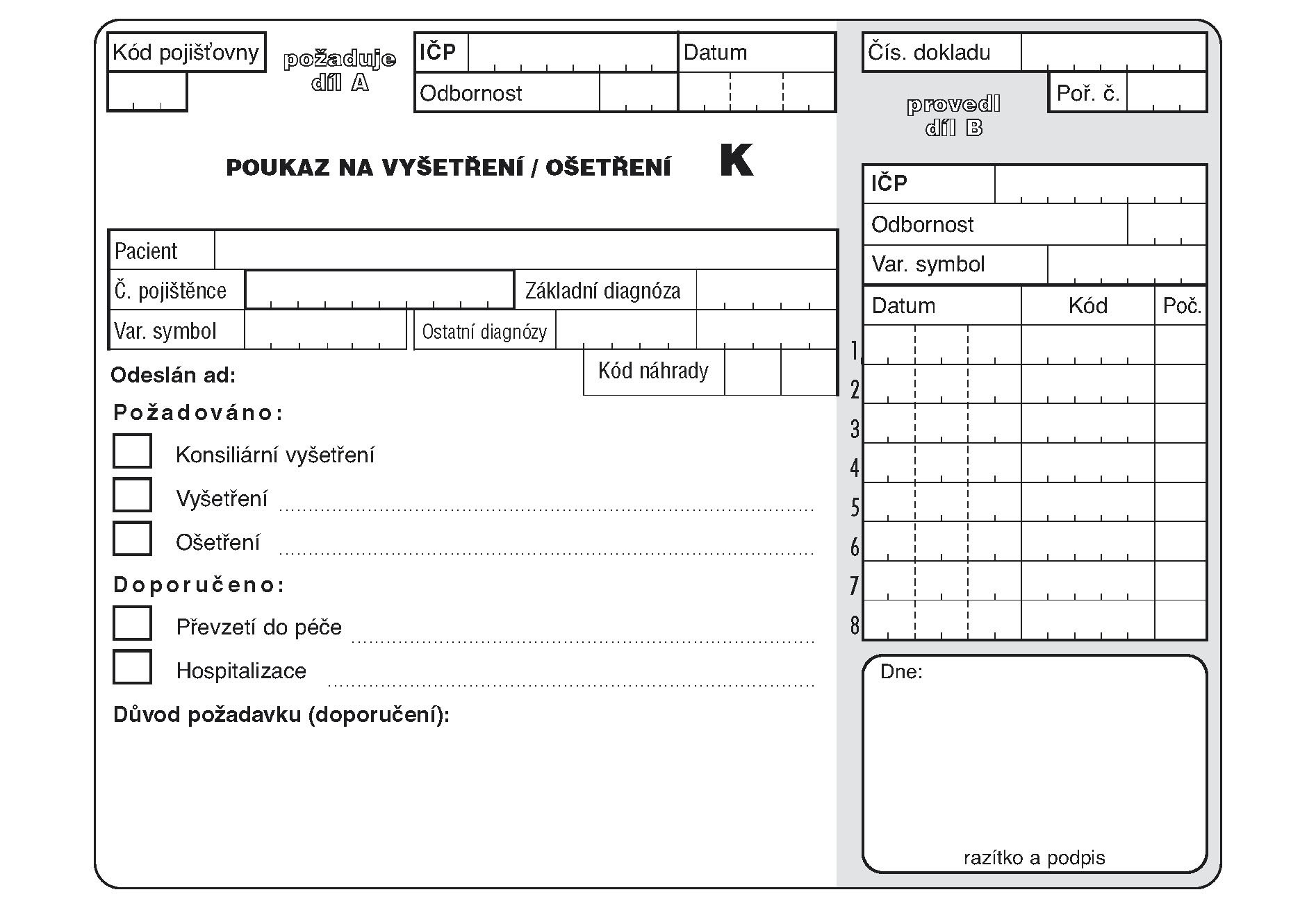 """06k-Poukaz na vyšetření - ošetření  """"K"""""""